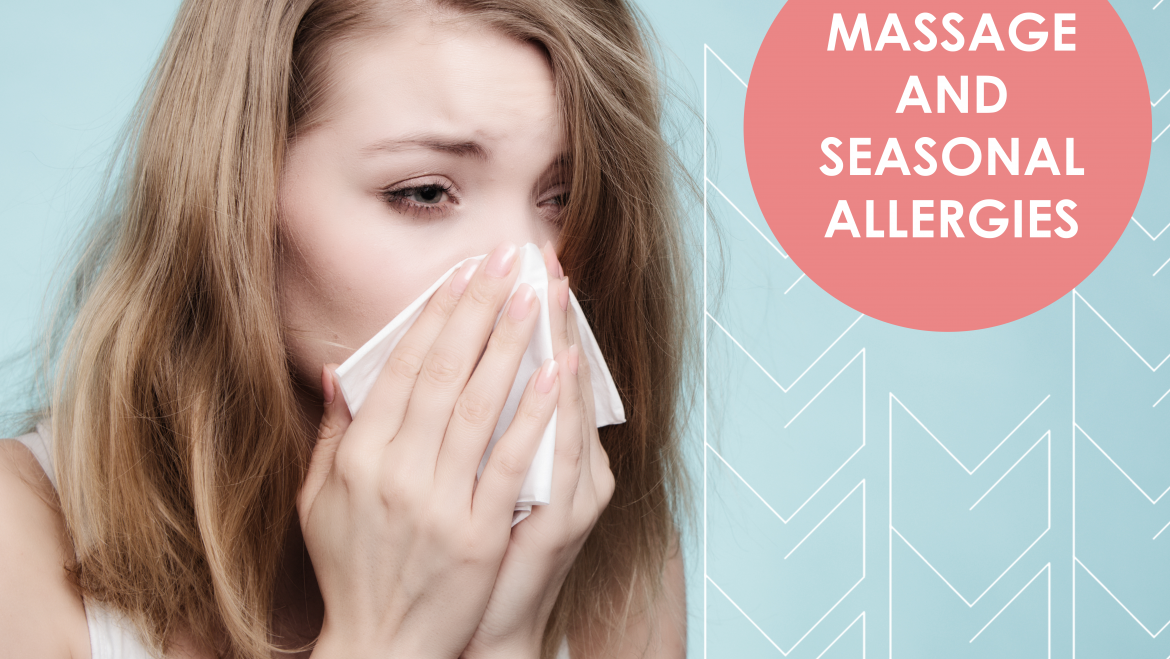 How Massage Can Help Bust Seasonal Allergies