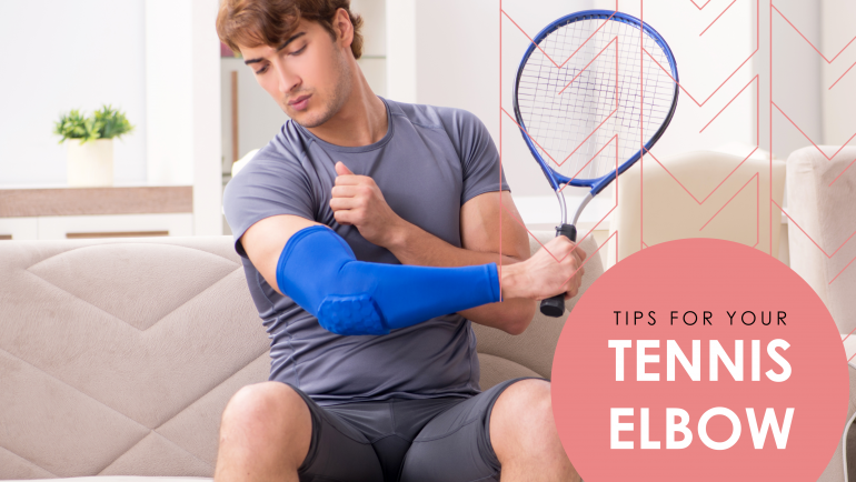 TENNIS ELBOW: TOP 5 TIPS TO SMASH THE PAIN AWAY