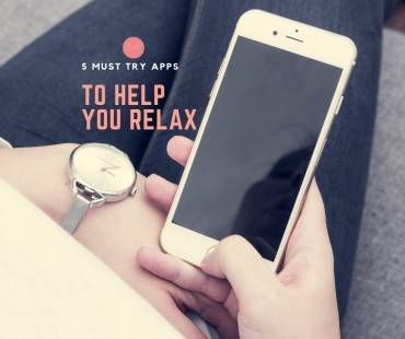 5 FREE RELAXING APPS YOU'LL NEVER REGRET DOWNLOADING