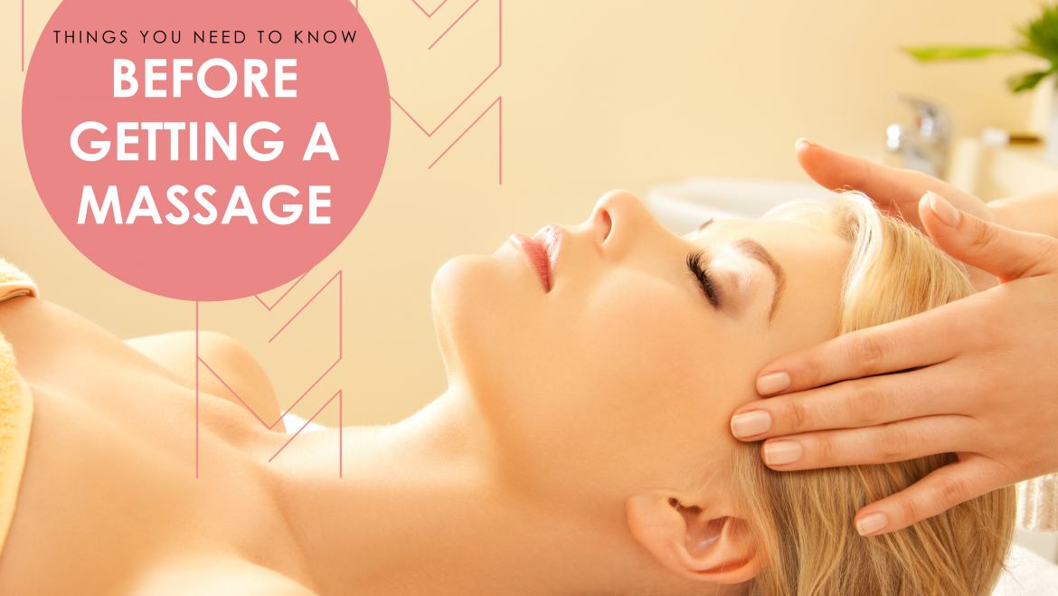 Don't Skip These 6 Steps Before Getting A Massage