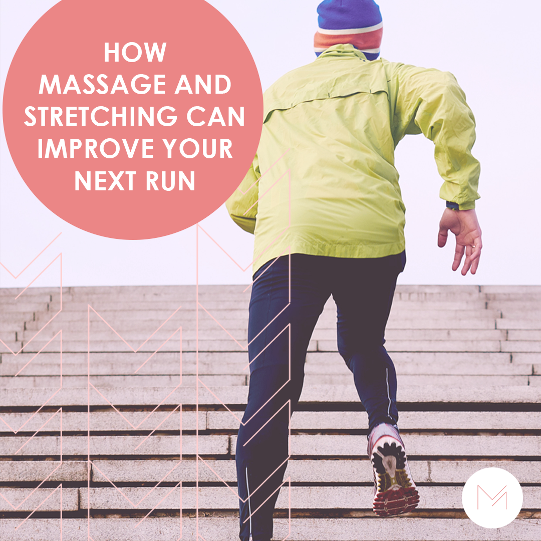 Improve Your Next Run with Massage and Stretching