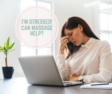 Can Massage Help Me When I'm Stressed?