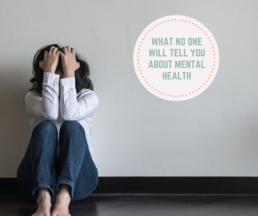 What No One Will Tell You About Mental Health… Here's Why