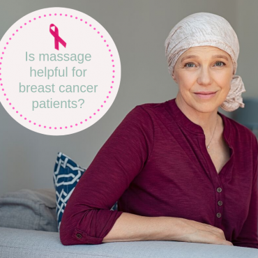 Is massage recommended for breast cancer patients?