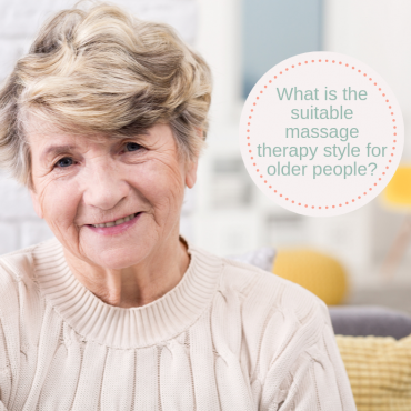 What is the best massage style for older people?